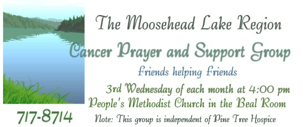 Moosehead Lake Region Cancer Prayer and Support Group